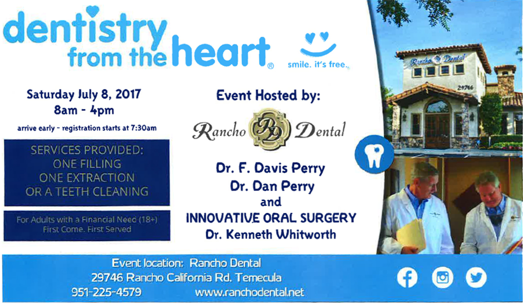 Dentistry from the Heart @ Rancho Dental | Temecula | California | United States
