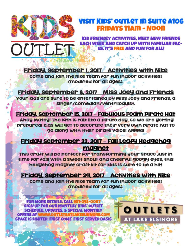 KIDS OUTLET Visit Kid's Outlet in Suite A106 Fridays 11am-Noon @ Lake Elsinore Outlets | Lake Elsinore | California | United States