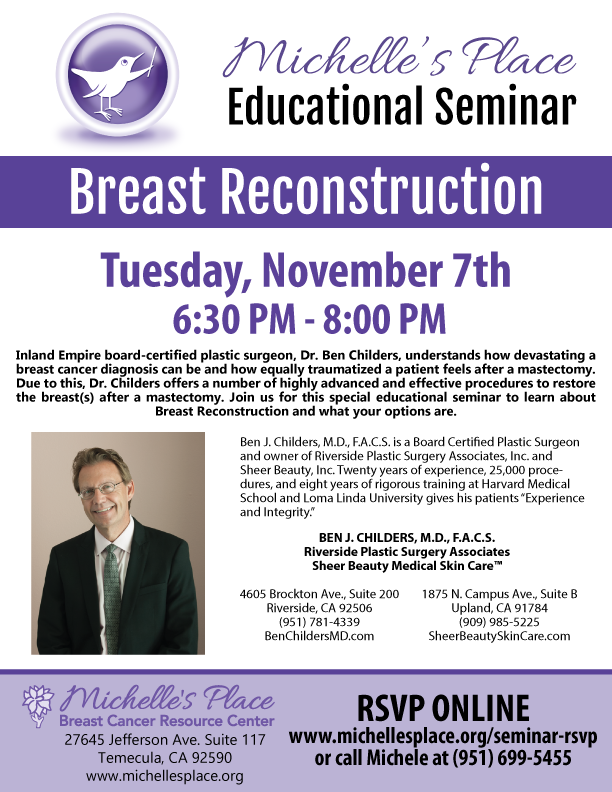 Michelle's Place Educational Seminar  Breast Reconstruction @ Michelle's Place Breast Cancer Resource Center | Temecula | California | United States