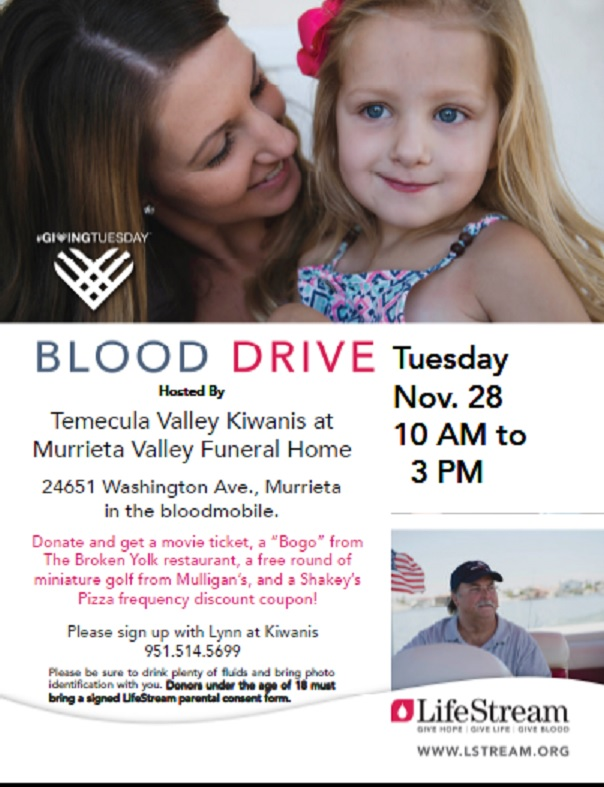 BLOOD DRIVE Hosted By Temecula Valley Kiwanis at Murrieta Valley Funeral Home @ Murrieta Valley Funeral Home | Murrieta | California | United States