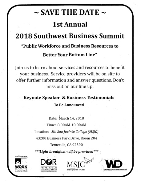 Save The Date 1ST Annual 2018 Southwest Business Summit Employment Development Workforce @ Mt. San Jacinto College (MSJC) | Temecula | California | United States