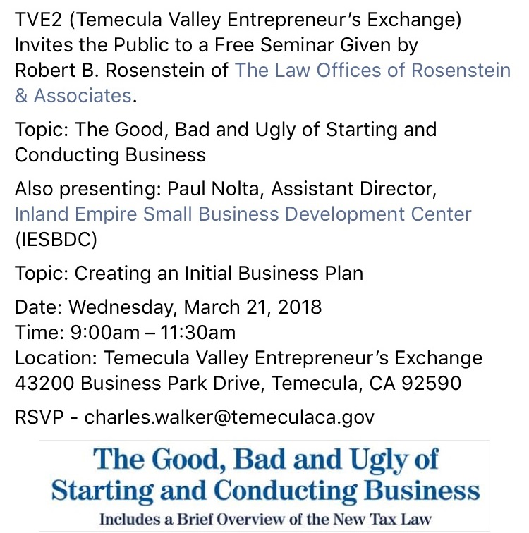 Temecula Valley Entrepreneur's Exchange Invites The Public to a Free Seminar Topic: The Good Bad and Ugly of Starting and Conducting Business @ Temecula Valley Entrepreneur's Exchange | Temecula | California | United States