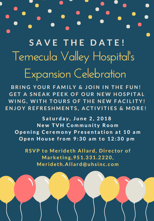 Save The Date! Temecula Valley Hospital's Expansion Celebration @ Temecula Valley Hospital | Temecula | California | United States