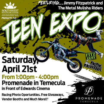 TEEN EXPO @ Promenade in Temecula In front of Edwards Cinema
