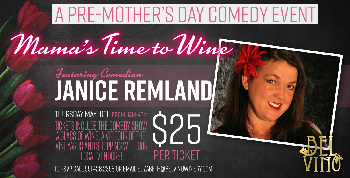 Comedy at Bel Vino with Janice Remland @ Bel Vino | Temecula | California | United States