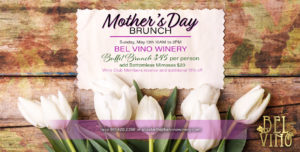Mother's Day Brunch at Bel Vino Winery @ Bel Vino Winery | Temecula | California | United States