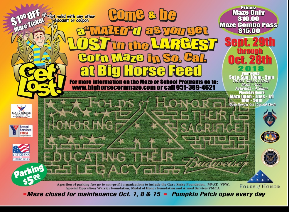 "Come & be a""mazed""d as you get LOST in the LARGEST Corn Maze in So. Cal. at Big Horse Feed @ Big Horse Feed  