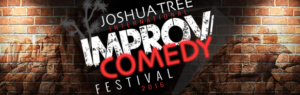 The 3rd annual Joshua Tree International Improv/Comedy Festival proudly announces its 2018 line up. @ The Hi-Desert Cultural Center | Joshua Tree | California | United States