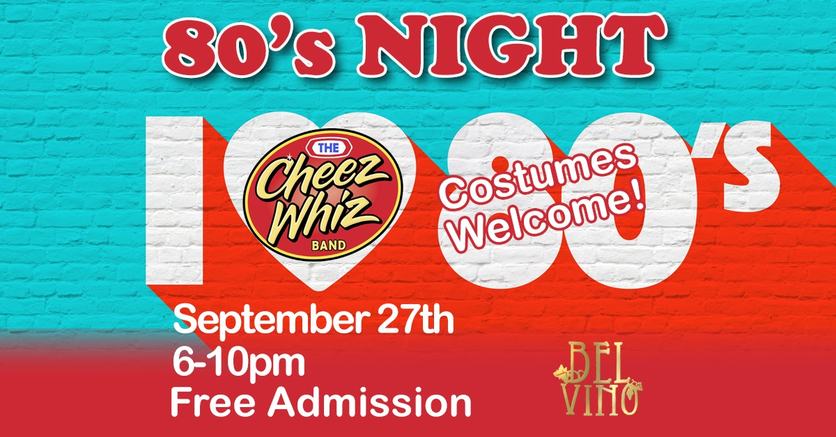 80's Night @ Bel Vino Winery @ Bel Vino Winery