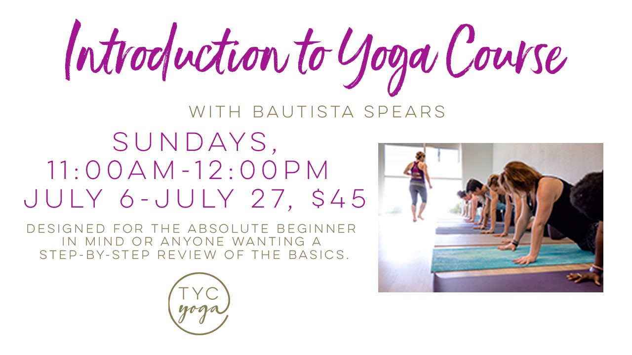 Introduction to Yoga Course @ Temecula Yoga Collective