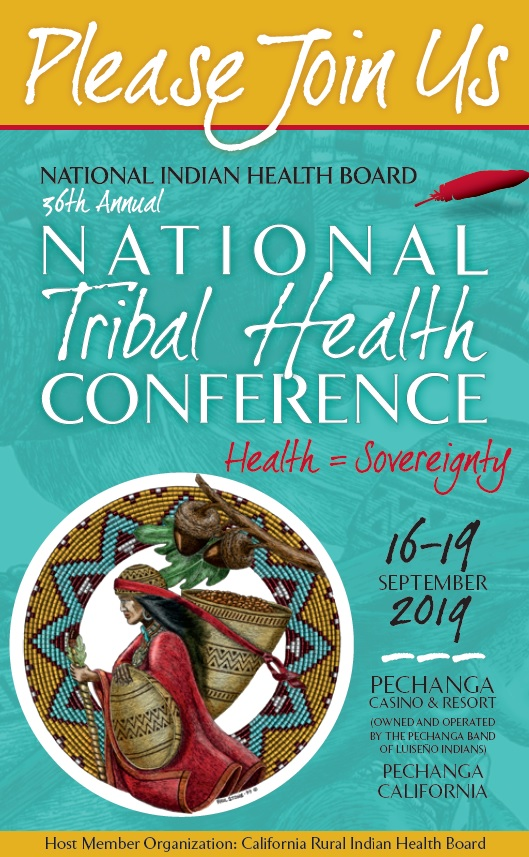 36th Annual National Tribal Health Conference @ Pechange Resort and Casino