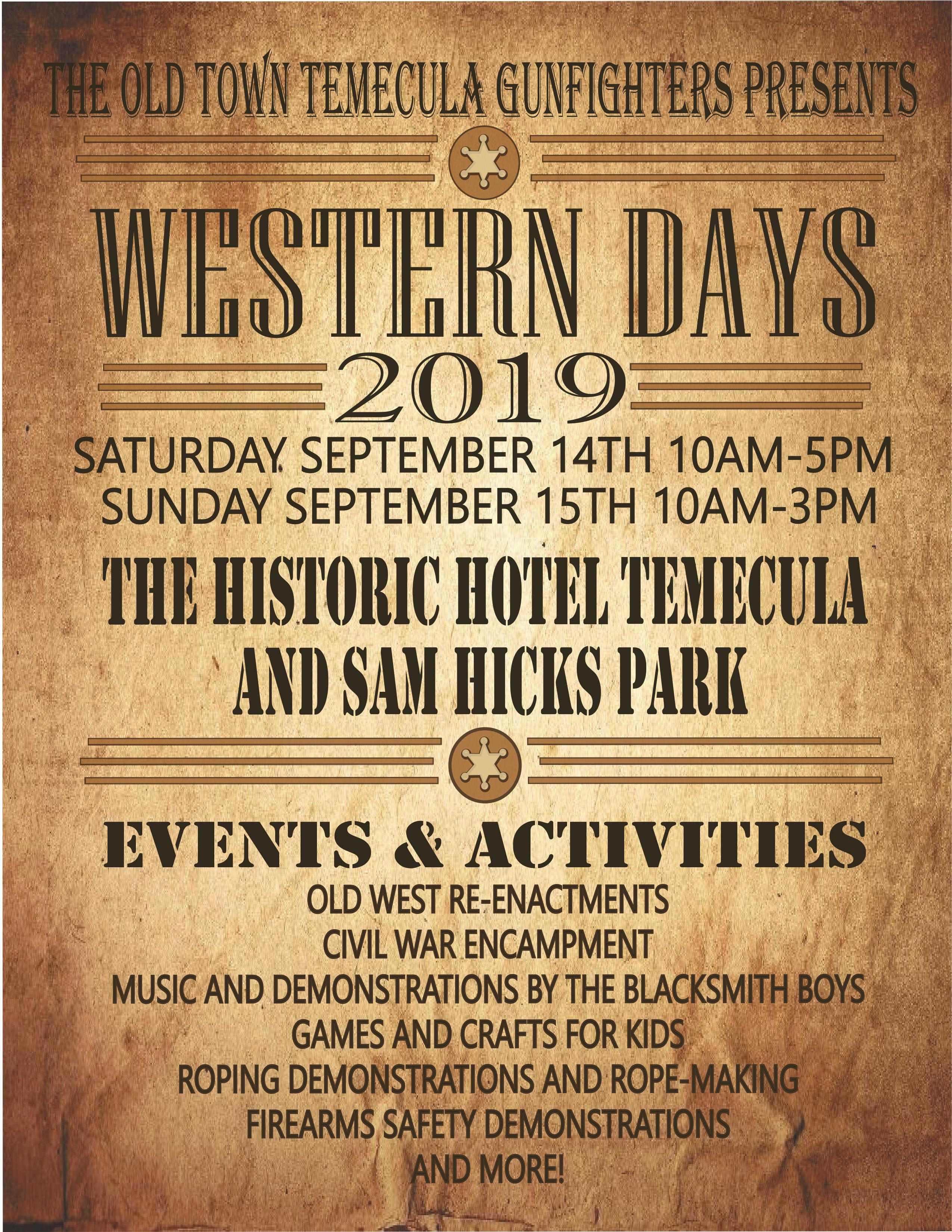 The Old Town Temecula Gun Fighters - Western Days @ The Historic Hotel Temecula and Sam Hicks Park