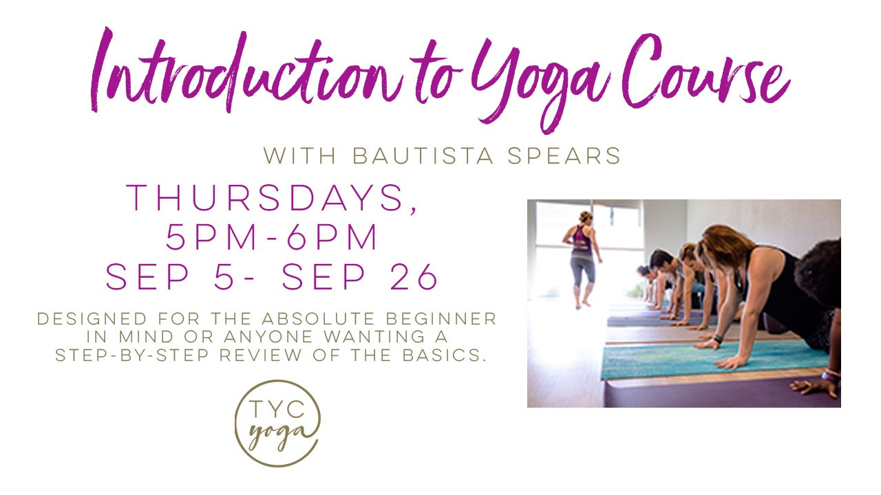 Temecula Yoga Collective - Introduction to Yoga @ Temecula Yoga Collective