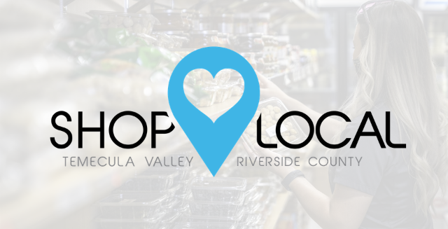 Shop Local Temecula Valley | Temecula Valley Chamber of Commerce